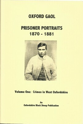 Oxford Gaol - Volume One