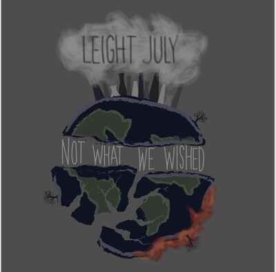 Not What We Wished & L8 July CD