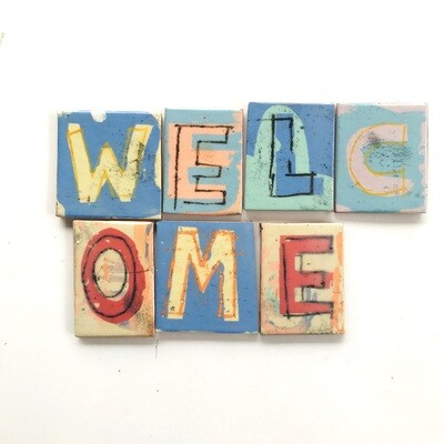 WELCOME handpainted lettering,  50 x 45 (vary)  x 4mm each