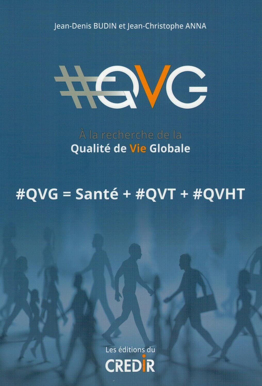 QVG : A la recherche de la Qualité de Vie Globale