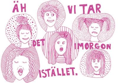 Tar det imorgon, rosa A4 Print