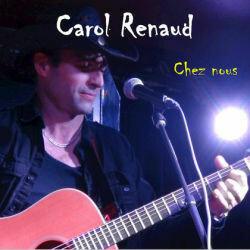 Carol Renaud | Chez nous (Copie physique)