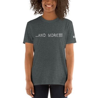 And More!!! White text Short-Sleeve Unisex T-Shirt