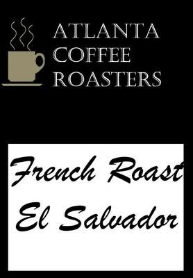 El Salvador, Sierra Nevada 460 French Roast