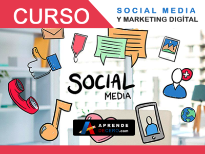 Curso Social Media, Marketing Digítal - Aprende de Cero