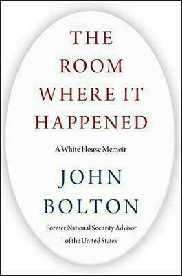"JOHN BOLTON'S  ""THE ROOM WHERE IT HAPPENED """