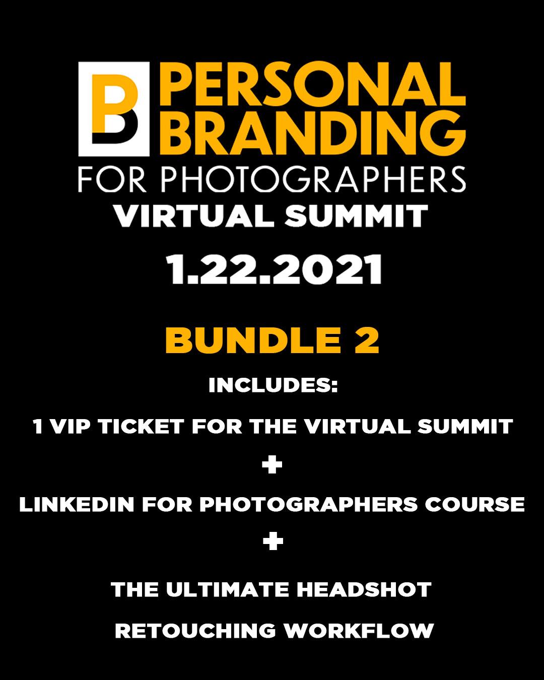 VIP Ticket + LinkedIn for Photographers + Retouching workflow bundle