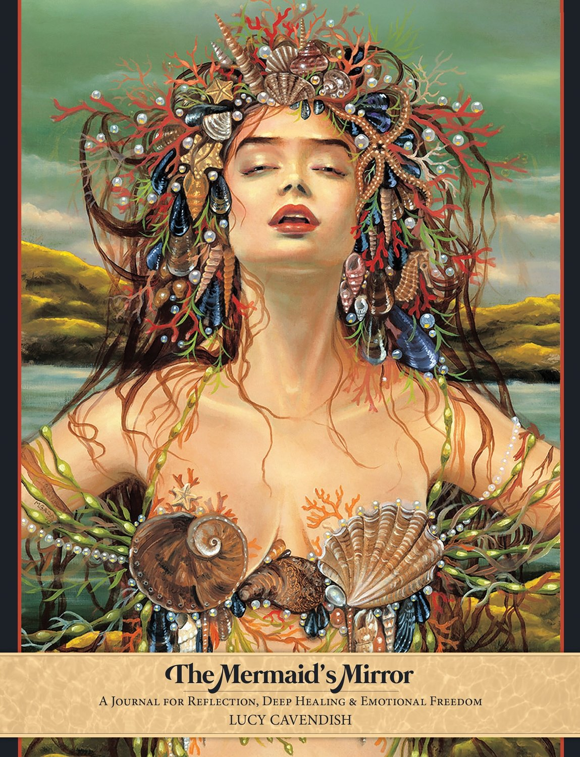 The Mermaid's Mirror: A Journal for Reflection, Deep Healing and Emotional Freedom