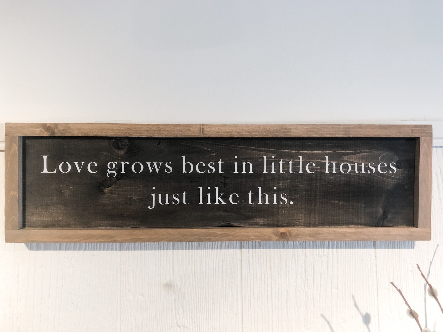 Love Grows Best Sign no.s121