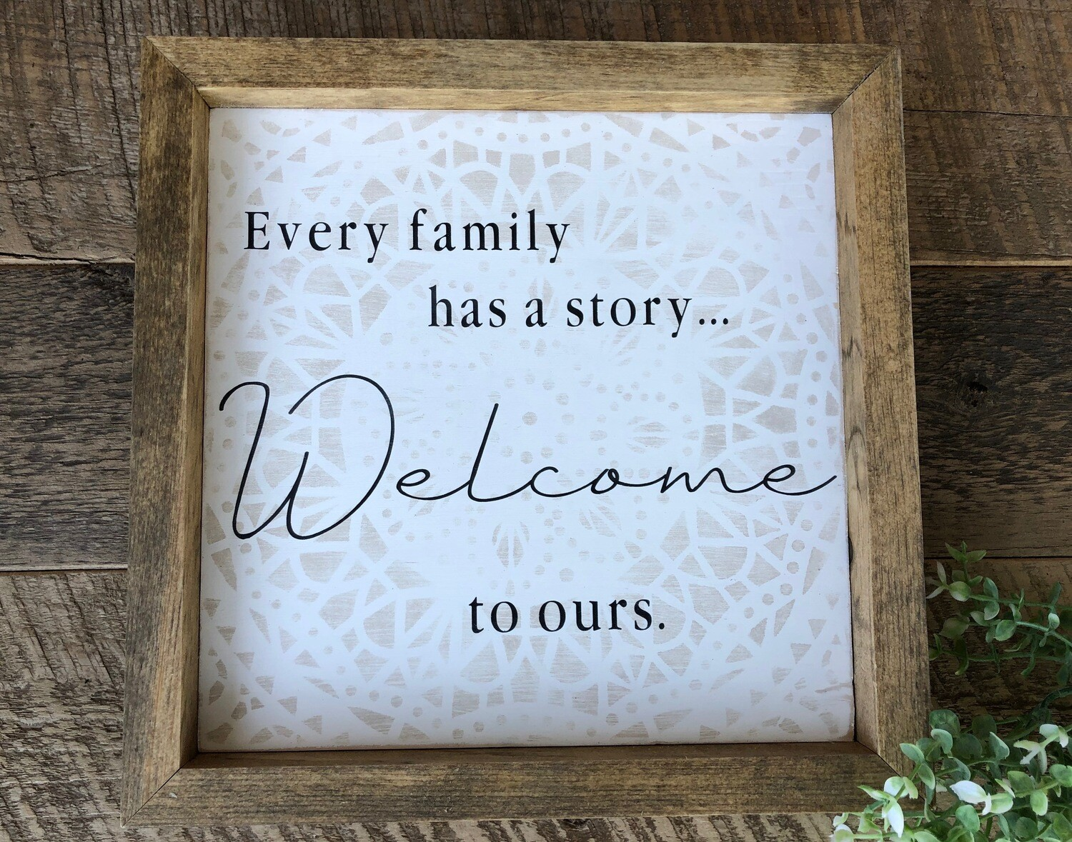 Every family has a story sign no. S133