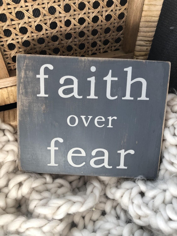 Faith over fear sign no. S131