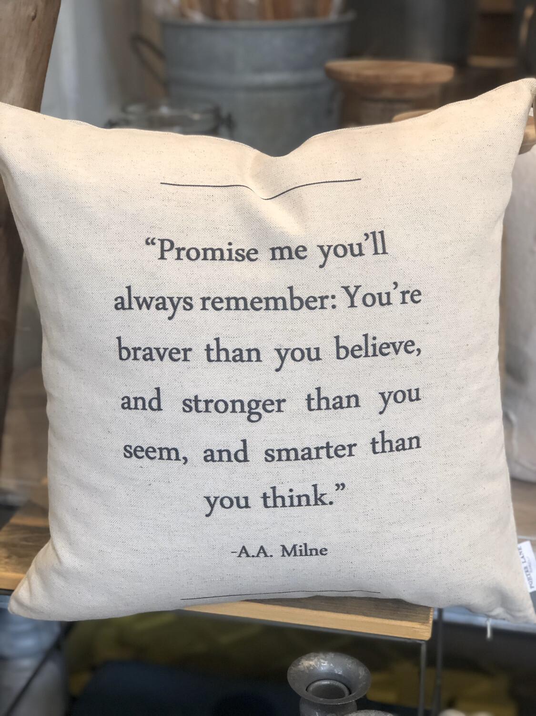 You are Braver pillow no. P188