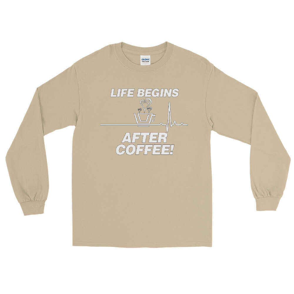 Life Begins After Coffee - Unisex - Long Sleeve Shirt - Gildan 2400