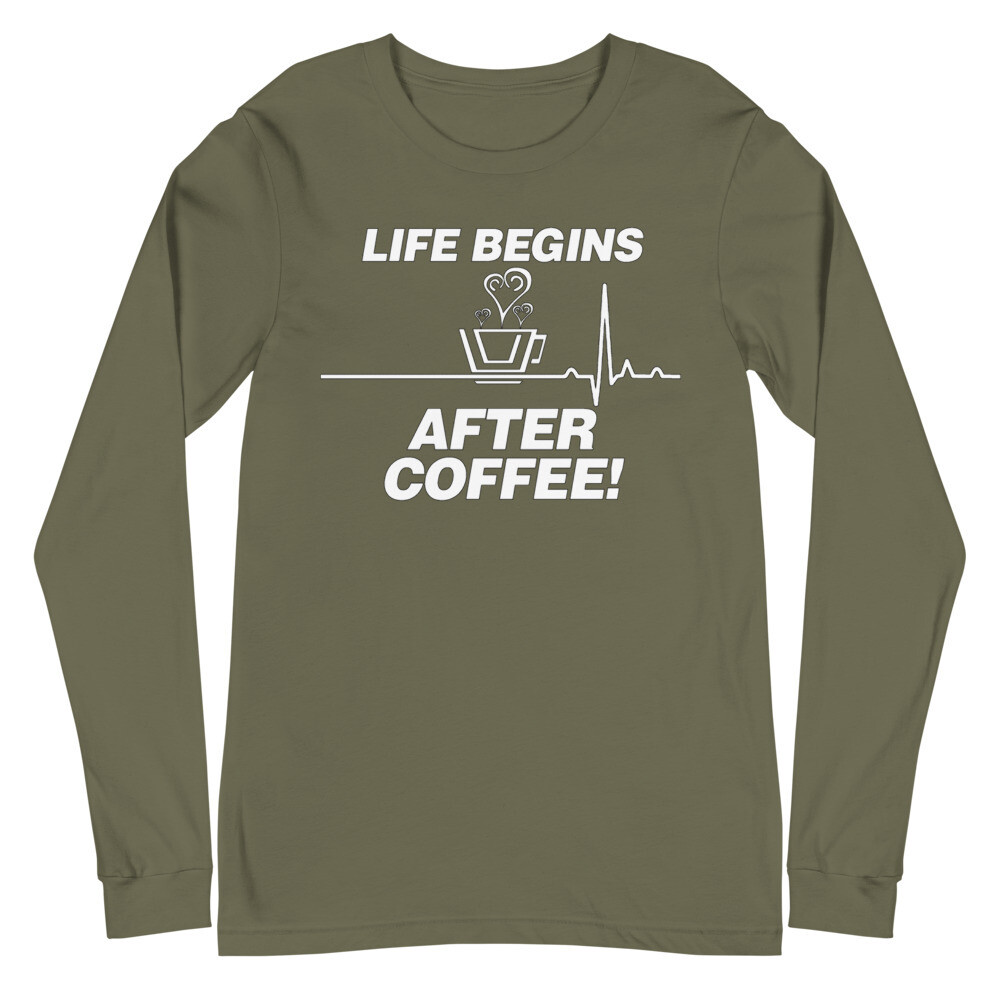 Life Begins After Coffee - Unisex - Long Sleeve Tee - Bella+Canvas 3501