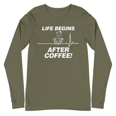 Life Begins After Coffee - Unisex - Long Sleeve Tee - Bella+Canvas 3501
