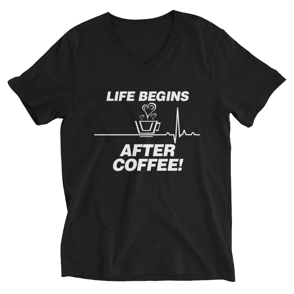 Life Begins After Coffee - Unisex - V-Neck Tee - Bella+Canvas 3005