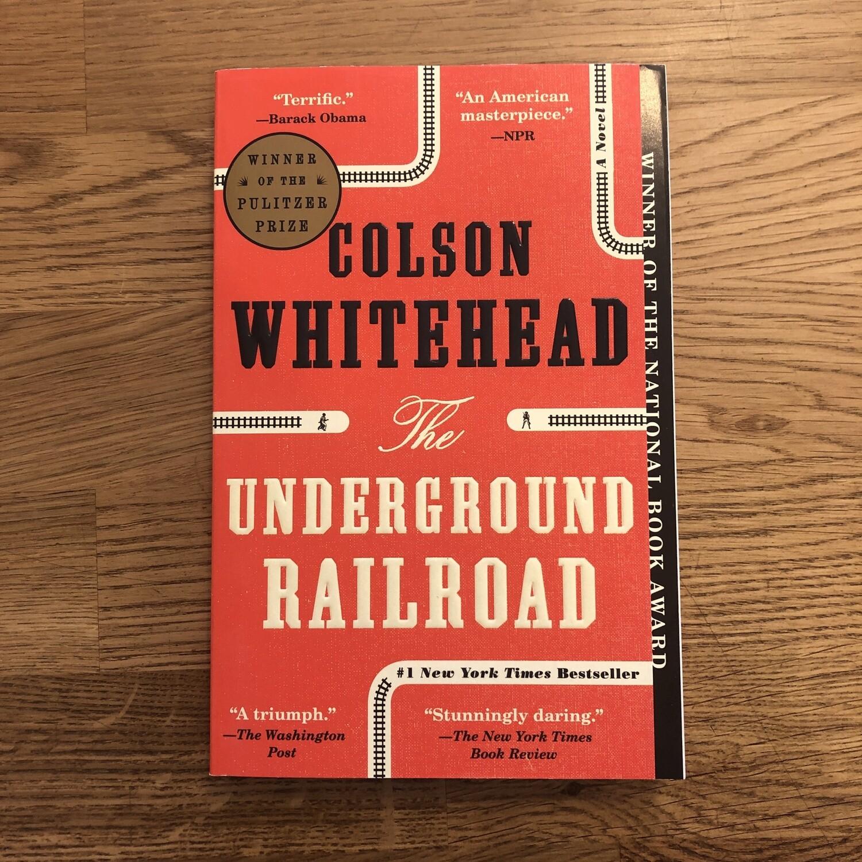 Underground Railroad by Colson Whitehead