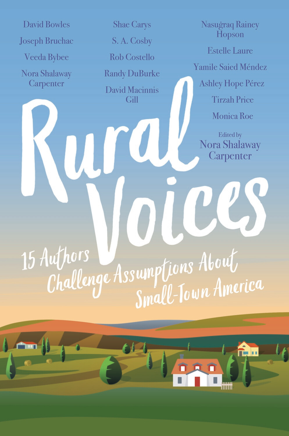 Rural Voices: 15 Authors Challenge Assumptions about Small-Town America