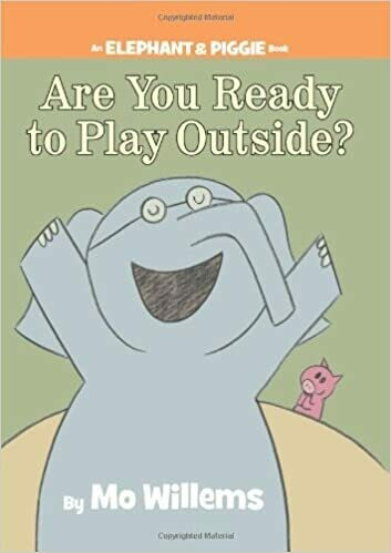 Elephant and Piggie: Are You Ready to Play Outside?