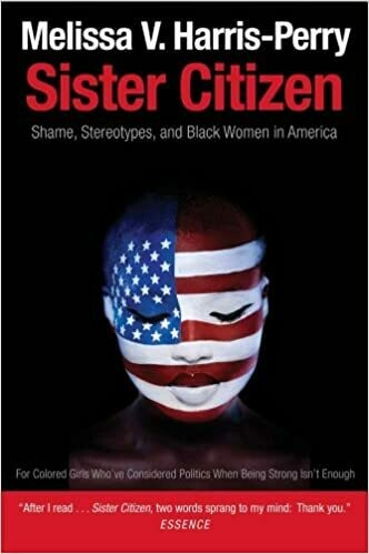 Sister Citizen - Shame, Stereotypes, and Black Women in America