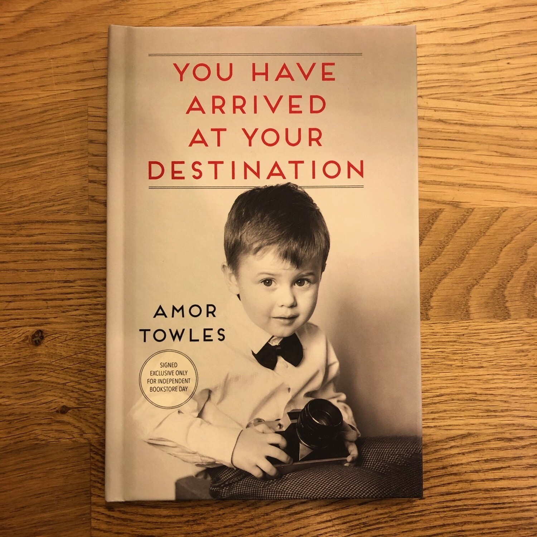 You Have Arrived At You Destination Signed Edition