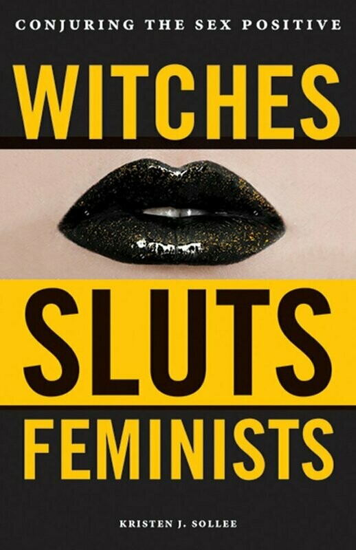 Witches Sluts Feminists
