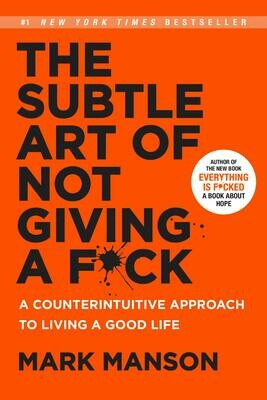 The Subtle Art of Not Giving a F-ck