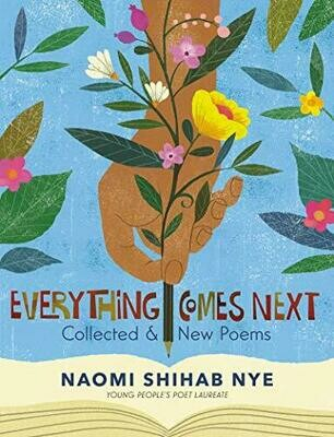 Everything Comes Next: Collected and New Poems