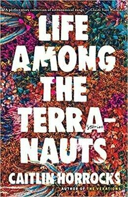 Preorder 1/21: Life Among the Terranauts