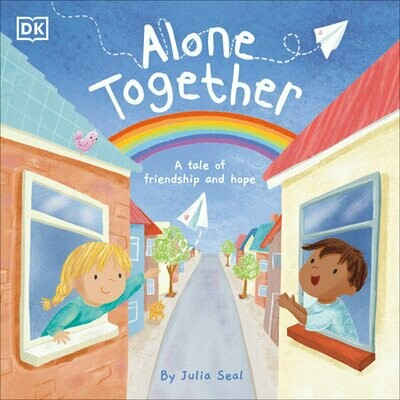 Alone Together: A Tale of Friendship and Hope