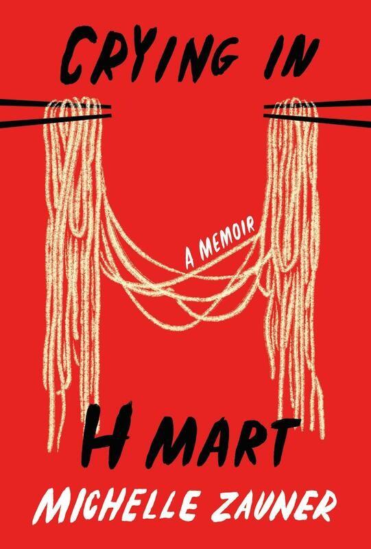 Backordered 1-2 Weeks - Crying in H Mart: A Memoir