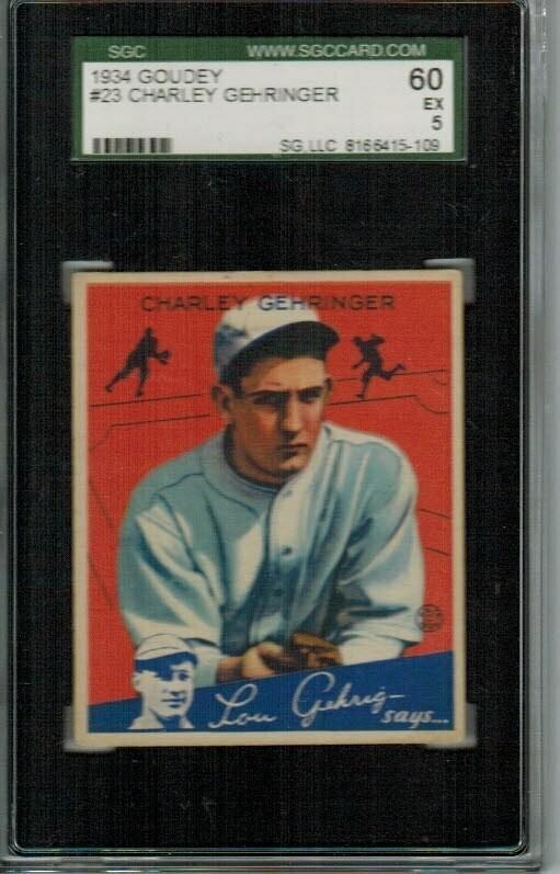 1934 Goudey #23 Charlie Gehringer SGC graded 5