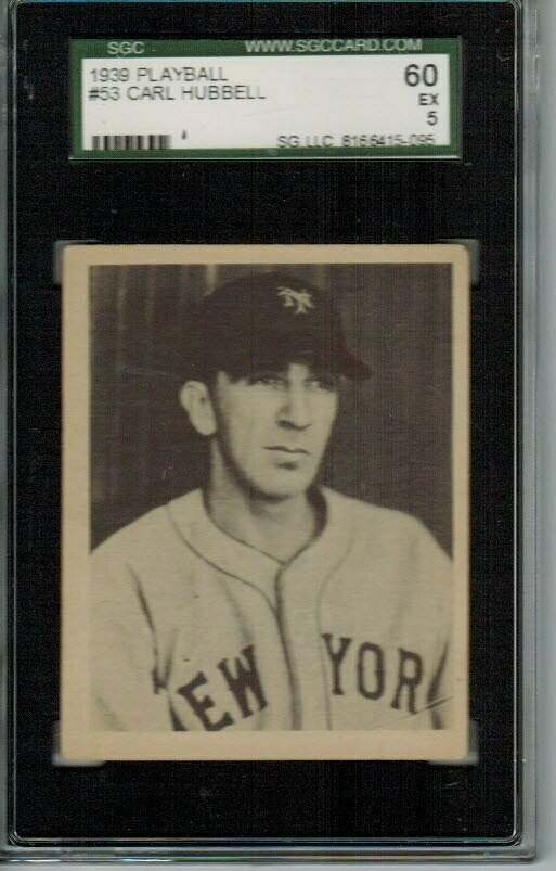 1939 Playball #53 Carl Hubbell SGC graded 5