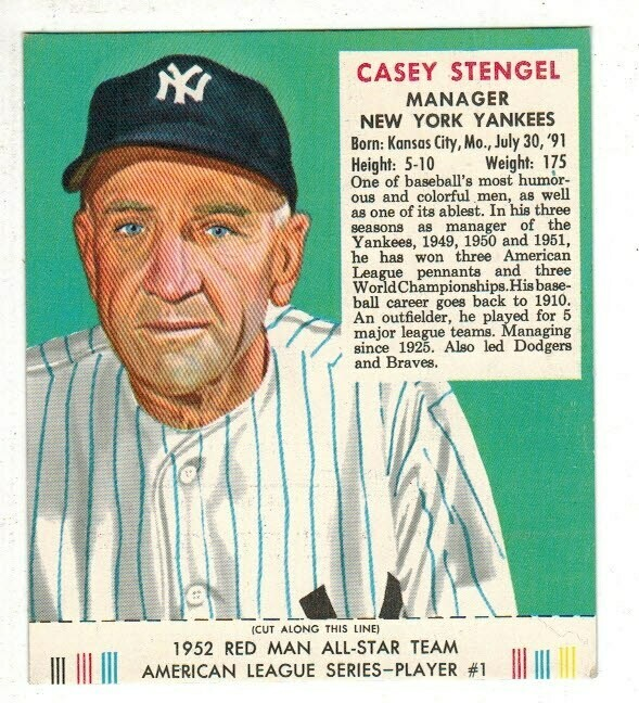 1952 Red Man Tobacco #1 AL Casey Stengel Ex+