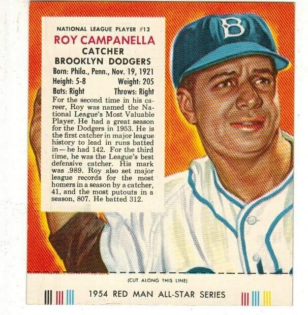 1954 Red Man Tobacco #13 NL Roy Campanella VG list $215