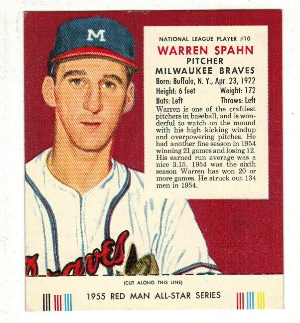 1955 Red Man Tobacco #10 NL Warren Spahn VG/EX list $90
