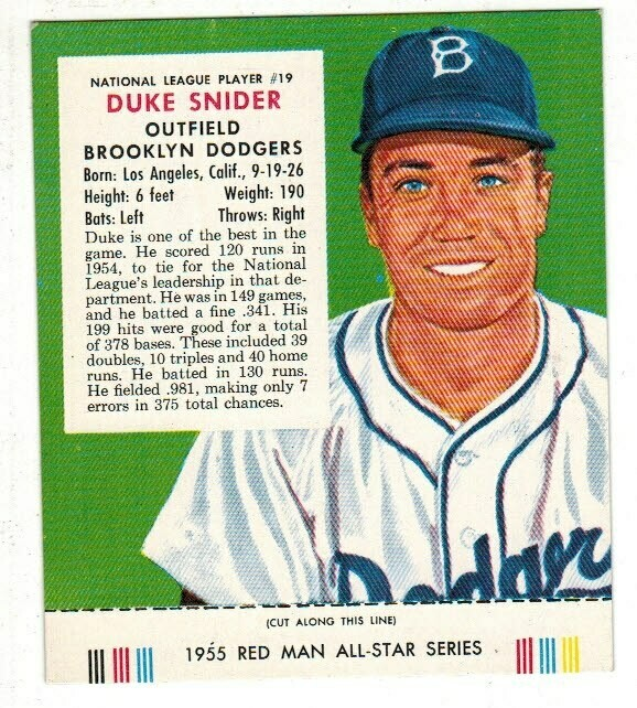 1955 Red man Tobacco #19 NL Duke Snider Ex/Mint list $165