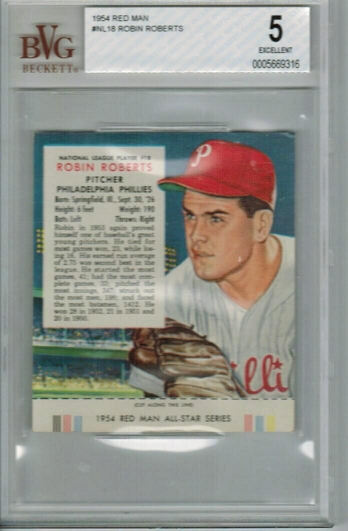 1954 Red Man Tobacco #NL18 Robin Roberts Beckett graded 5
