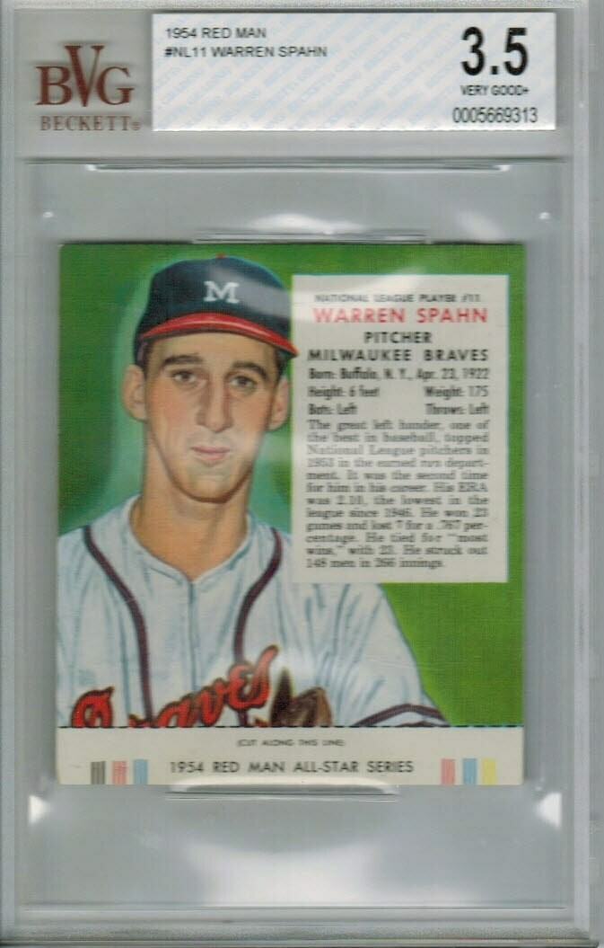 1954 Red Man Tobacco #NL11 Warren Spahn Beckett graded 3.5