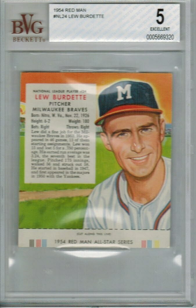 1954 Red Man Tobacco #NL24 Lew Burdette Beckett graded 5