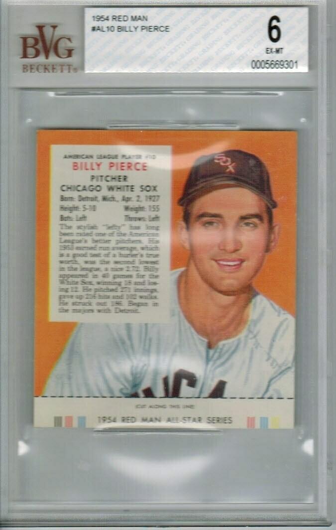 1954 Red Man tobacco #AL10 Billy Pierce Beckett Graded 6