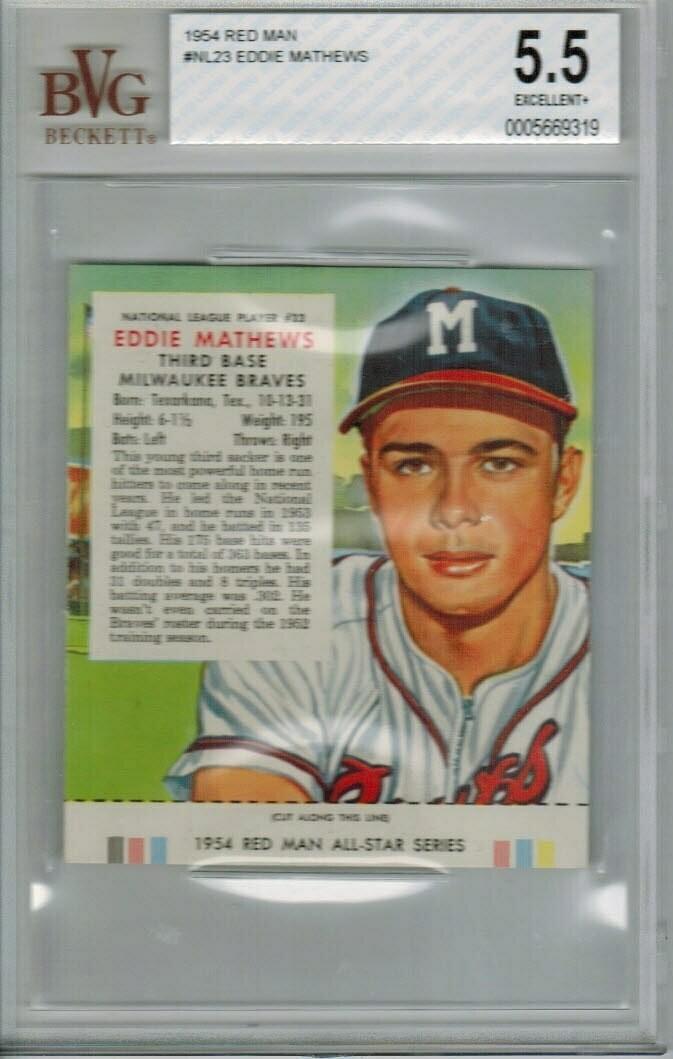 1954 Red Man Tobacco Eddie Mathews Beckett Graded 5.5