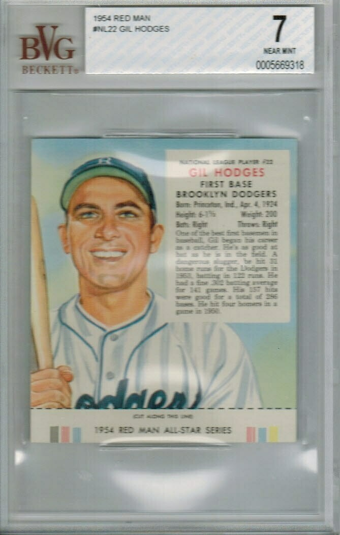 1954 Red man Tobacco #NL22 Gil Hodges Beckett graded 7