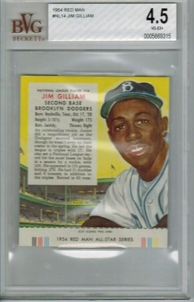 1954 Red Man Tobacco #NL14 Jim Gilliam Beckett graded 4.5