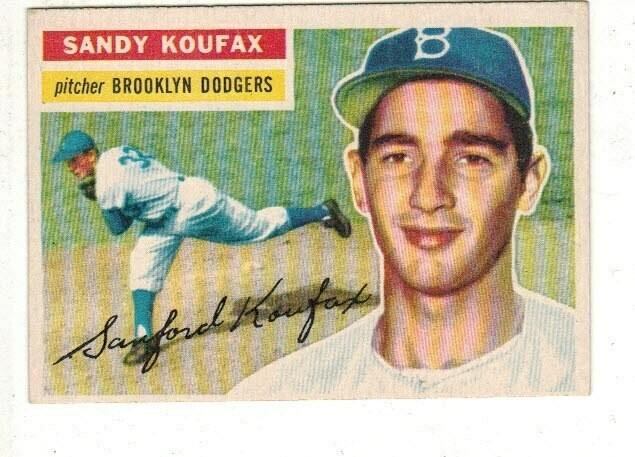 1956 Topps #79 Sandy Koufax list $400