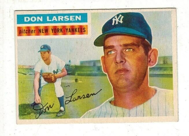 1956 Topps #332 Don Larsen rookie list $100
