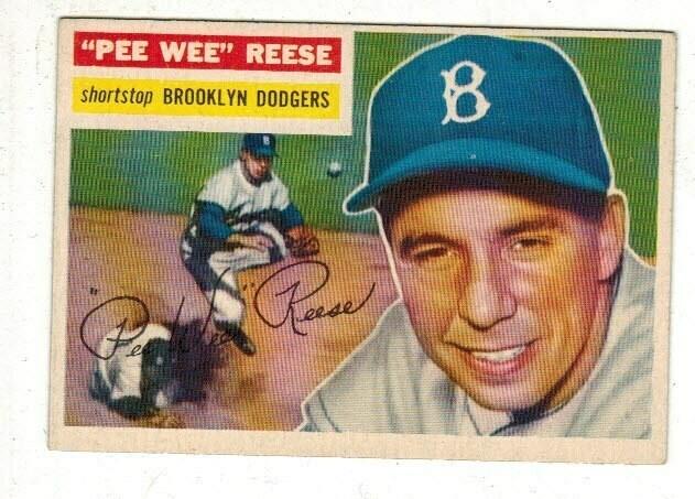 1956 Topps #260 Pee Wee Reese list $150