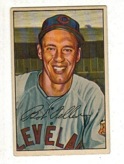 1952 Bowman #43 Bob Feller list $200