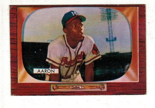 1955 Bowman Hank aaron list $600