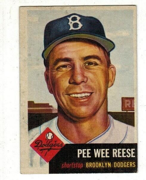 1953 Topps#76 Pee Wee Reese list $300